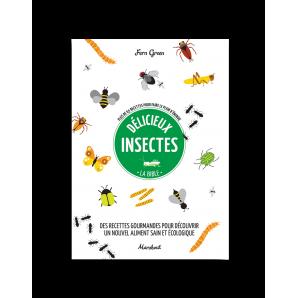 "Recipe book : ""Délicieux Insectes"""